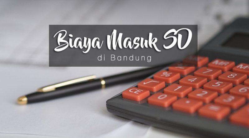 biaya masuk SD di Bandung